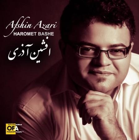 Afshin Azari Called Haromet Bashe