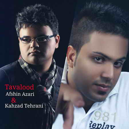 Afshin Azari Ft Kahzad Tehrani Called Tavalood