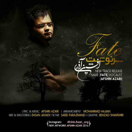 Download New Song By Afshin Azari Called Sarnevesht