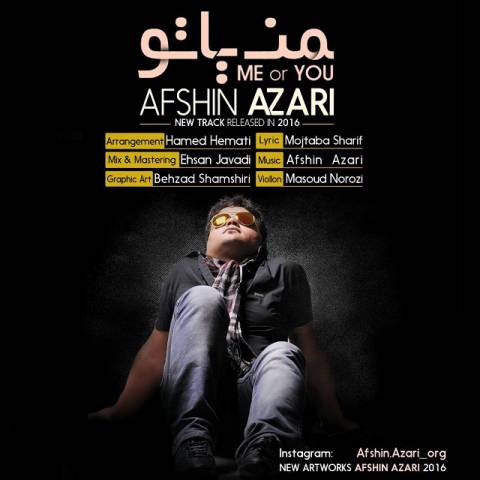 Afshin Azari Called Man Ya To
