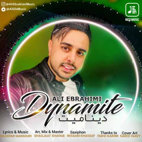 دانلود آهنگ علی ابراهیمی به نام دینامیت