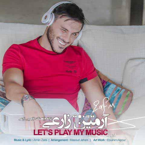 دانلود آهنگ آرمین 2AFM به نام بزار پلی شه موزیکم